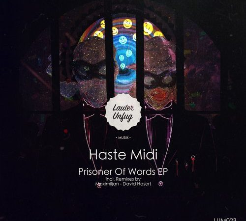LUM023 Haste Midi – Prisonier Of Words