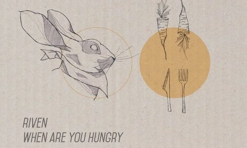 LUM001 Riven – When are you Hungry EP