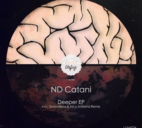 LUM026 ND Catani – Go Deeper EP