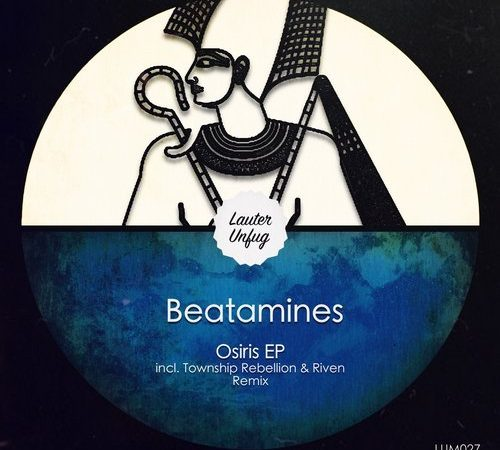 LUM027 Beatamines – Osiris EP