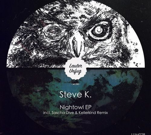 LUM028 Steve.k – Nightowl EP